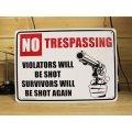 看板/プラサインボード 撃たれますよ No Trespassimg Violators will be Shot