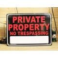 看板/プラサインボード 私有地立ち入り禁止 Private Property(No Trespassing)