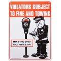 看板/プラサインボード 駐車違反監視員 Violators Subject to Fine and Towing