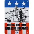 看板/プラサインボード 戦地に行く勇敢な者よ帰ってこい Bring The Boy Back Home