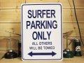 看板/プラサインボード サーファー専用駐車場 Surfer Parking Only