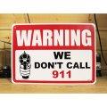 看板/プラサインボード 撃ちますよ Warning/We Don't Call 911
