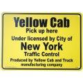 看板/プラサインボード ここはイエローキャブ乗り場です Yellow Cab Pick Up Here